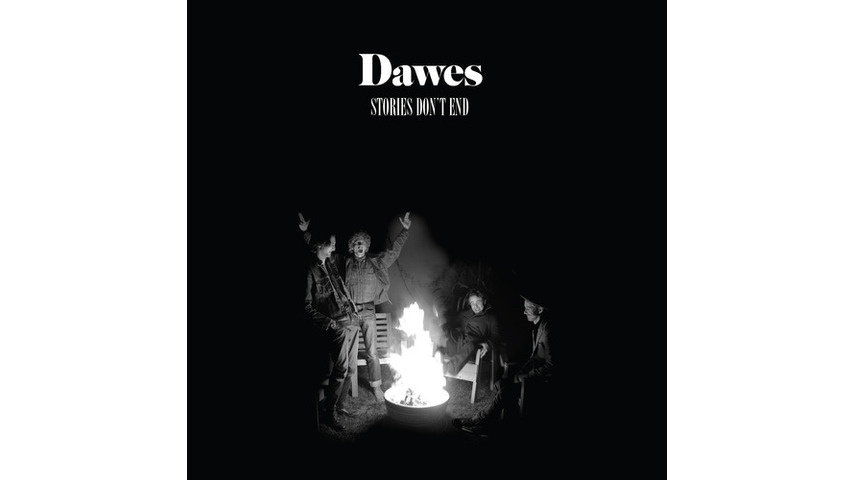 Dawes: <i>Stories Don't End</i>