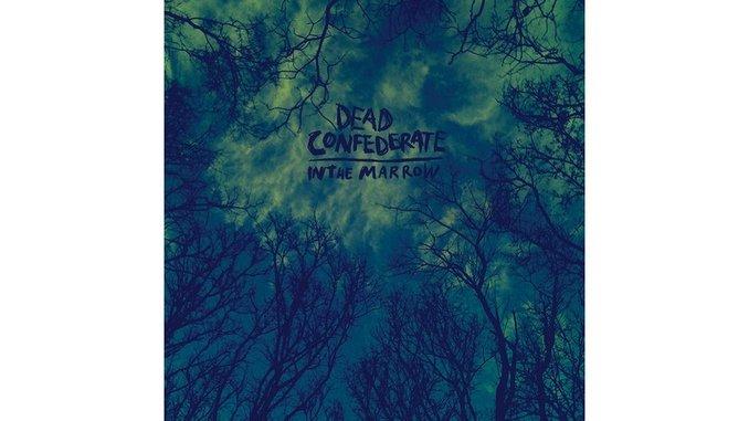Dead Confederate: <i>In The Marrow</i>