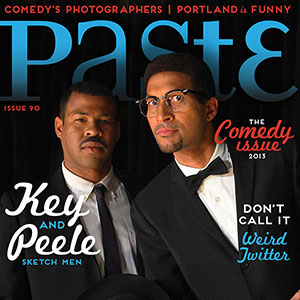 Check out the PASTE.COM Comedy Issue featuring Key &amp; Peele!