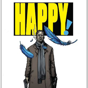 <i>Happy!</i> by Grant Morrison & Darick Robertson