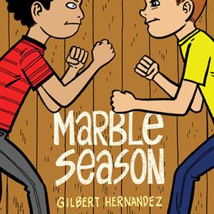 <i>Marble Season</i> by Gilbert Hernandez