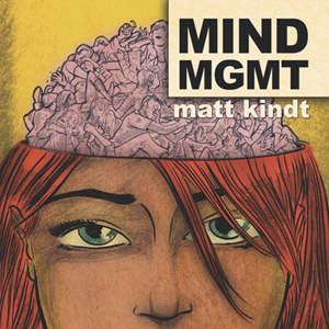 &lt;i&gt;MIND MGMT: Volume One&lt;/i&gt; by Matt Kindt
