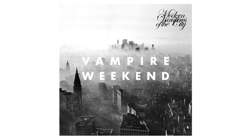 Vampire Weekend: <i>Modern Vampires of the City</i>