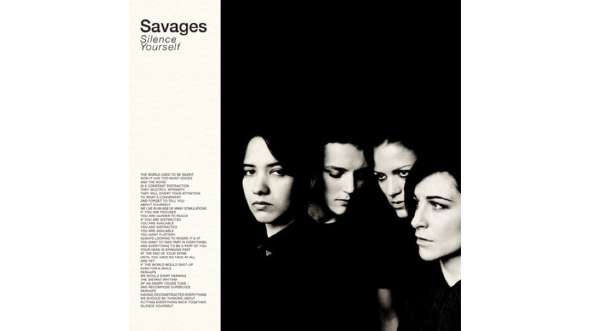 Savages: <i>Silence Yourself</i>