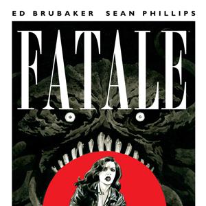 "Exclusive Image Comics Preview: ""<i>Fatale</i> #14"""