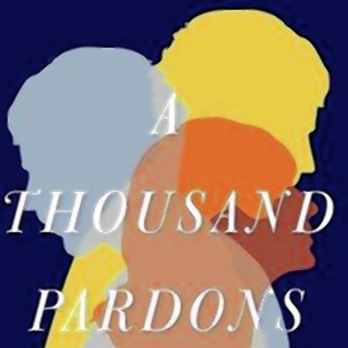 <i>A Thousand Pardons</i> by Jonathan Dee