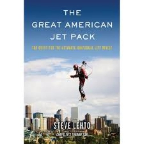 <i>The Great American Jet Pack</i> by Steve Lehto