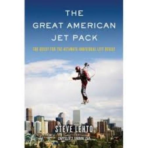 <i>The Great American Jet Pack</i> by Steve Lehto
