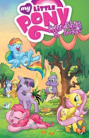 <i>My Little Pony: Friendship is Magic</i> Vol. 1 by Katie Cook & Andy Price