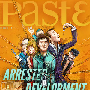 Arrested Development is on the cover of PASTE #93