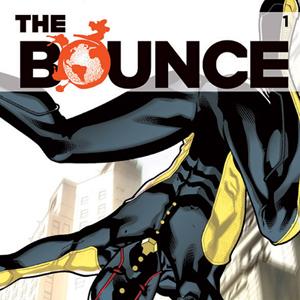 <i>The Bounce</i> #1 by Joe Casey & David Messina