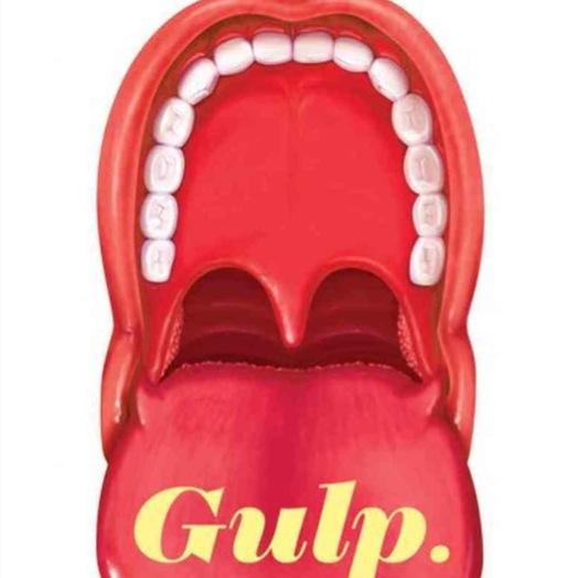 Gulp. Adventures on the Alimentary Canal
