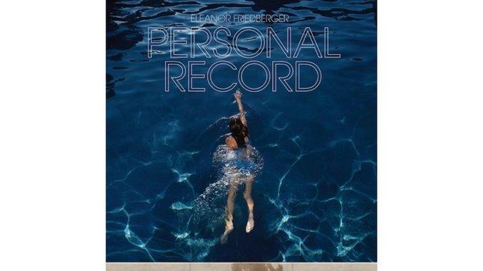 Eleanor Friedberger: <i>Personal Record</i>