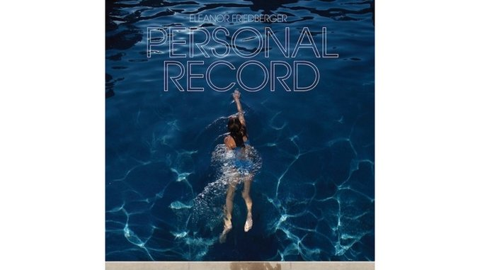 Eleanor Friedberger: <i>Personal Record</i>