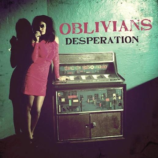 Oblivians: <i>Desperation</i>