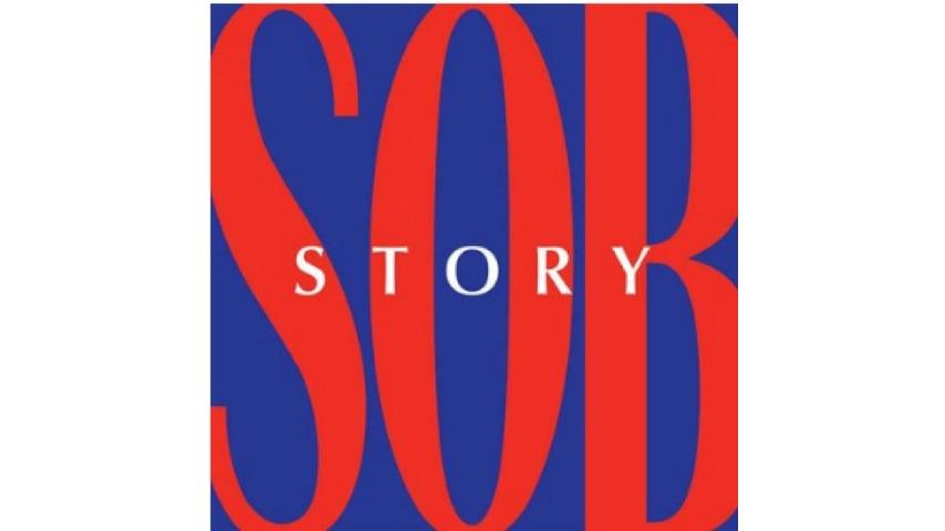 Spectrals: <i>Sob Story</i>