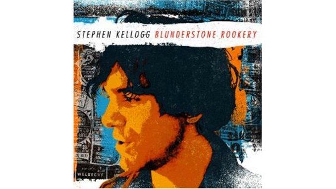 Stephen Kellogg: <i>Blunderstone Rookery</i>
