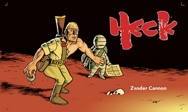 <i>Heck</i> by Zander Cannon