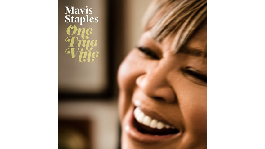 Mavis Staples: <i>One True Vine</i>
