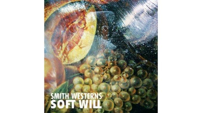 Smith Westerns: <i>Soft Will</i>
