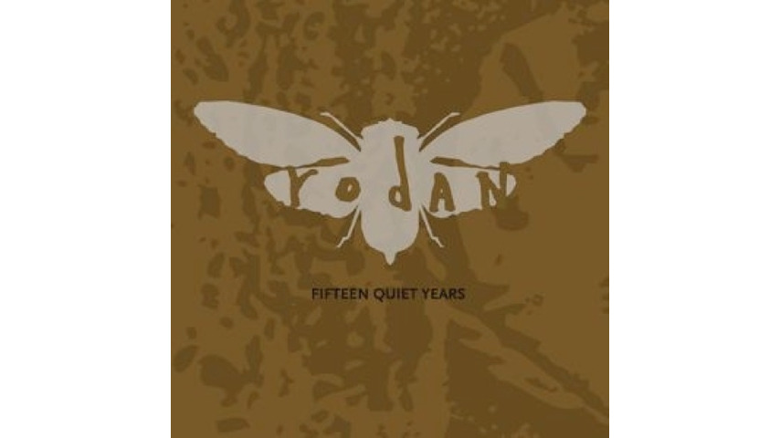 Rodan: <i>Fifteen Quiet Years</i>