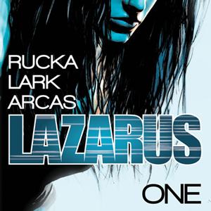 <i>Lazarus</i> #1 by Greg Rucka & Michael Lark