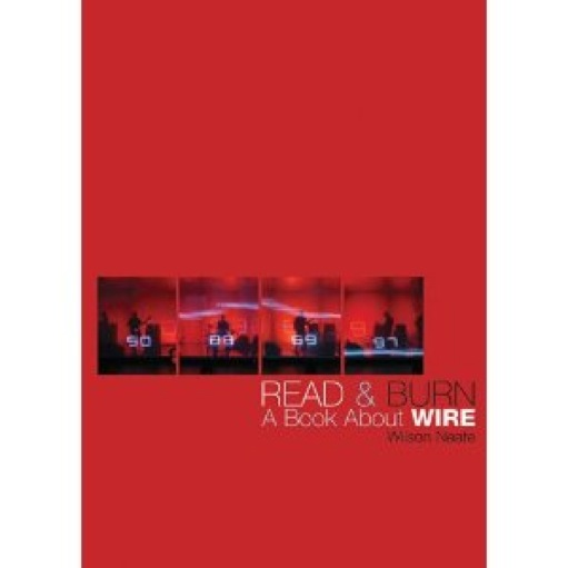 Read & Burn: A Book About Wire