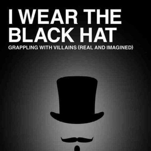 <i>I Wear the Black Hat</i> by Chuck Klosterman