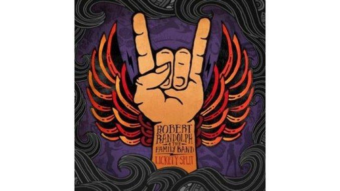 Robert Randolph & The Family Band: <i>Lickety Split</i>