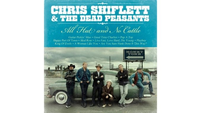 Chris Shiflett & The Dead Peasants: <i>All Hat and No Cattle</i>