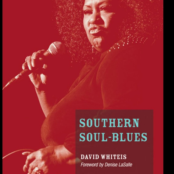 Southern Soul-Blues (Music in American Life)