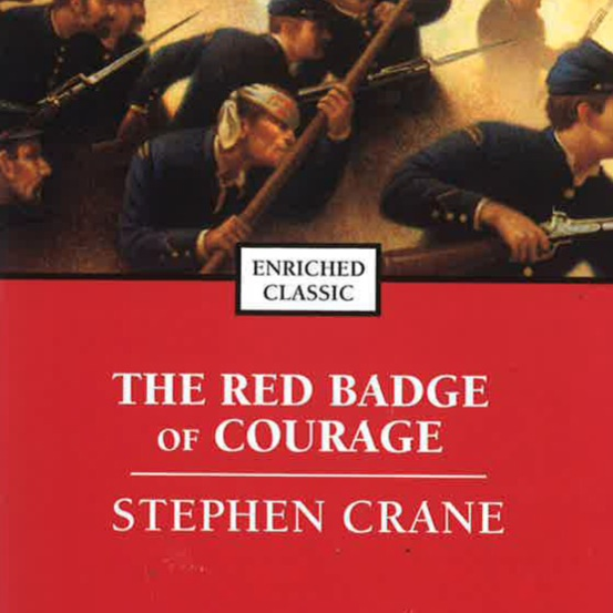 <i>The Red Badge of Courage</i> by Stephen Crane