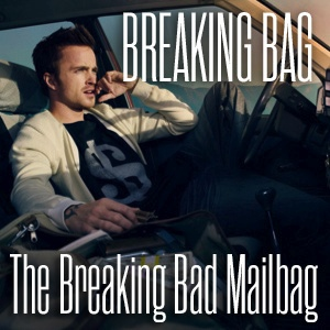 Breaking Bag: <i>Paste</i>'s Breaking Bad Mailbag (9/20)