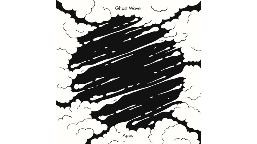 Ghost Wave: <i>Ages</i>