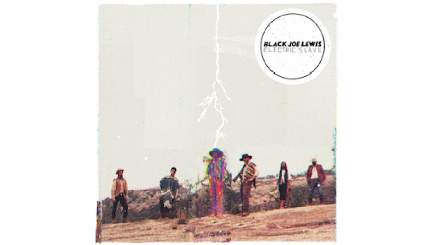 Black Joe Lewis: <i>Electric Slave</i>