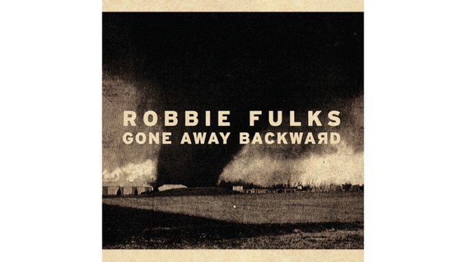 Robbie Fulks: <i>Gone Away Backward</i>