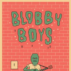 <i>Blobby Boys</i> by Alex Schubert