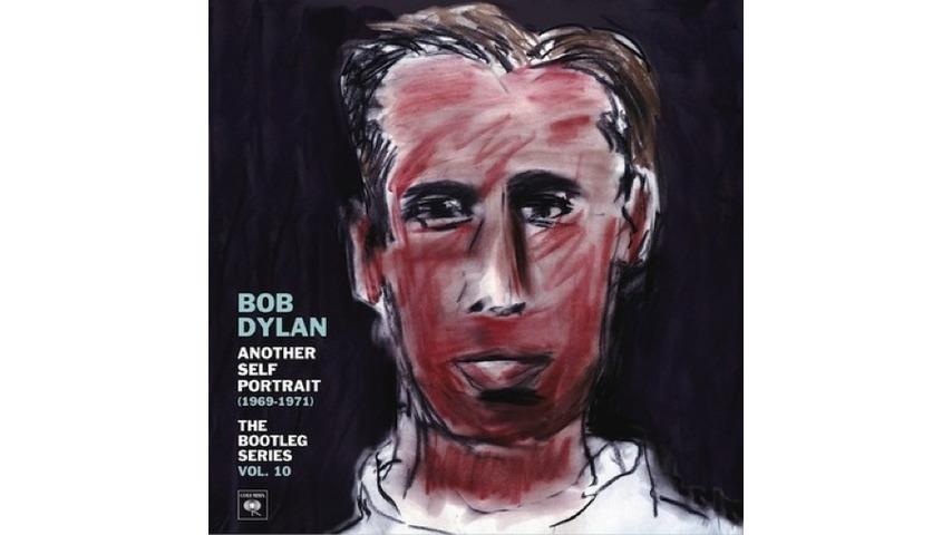 Bob Dylan: <i>Another Self-Portrait: Bootleg Series Volume 10</i>
