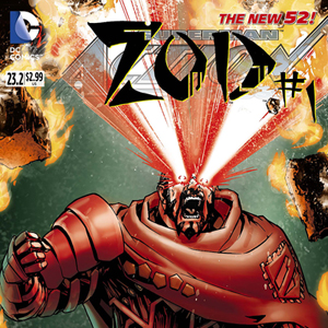<i>Action Comics</i> #23.2: <i>Zod</i> #1