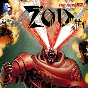 <i>Action Comics</i> #23.2: <i>Zod</i> #1