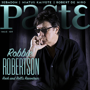Robbie Robertson is on the Cover of This Week's PASTE