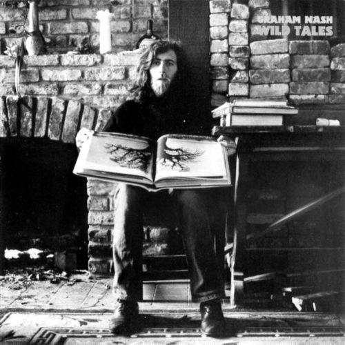 <i>Wild Tales</i> by Graham Nash