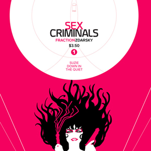 <i>Sex Criminals #1</i> by Matt Fraction & Chip Zdarsky