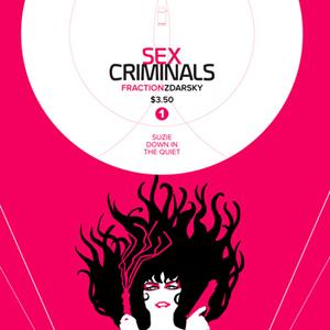 <i>Sex Criminals #1</i> by Matt Fraction & Chip Zdarsky