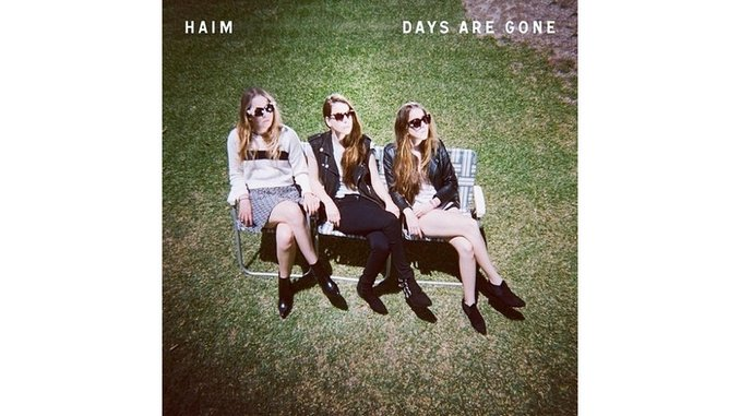 HAIM: <i>Days Are Gone</i>