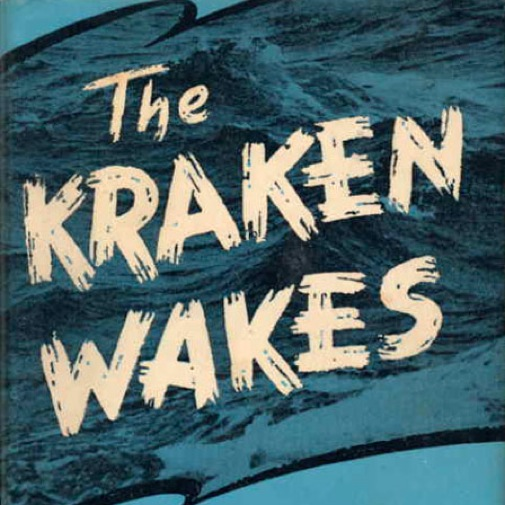 <i>The Kraken Wakes</i> by John Wyndham
