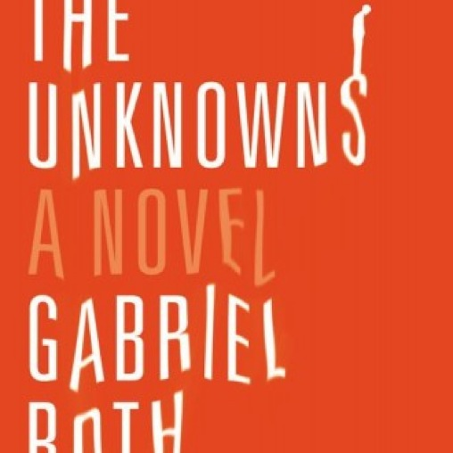 <i>The Unknowns</i> by Gabriel Roth