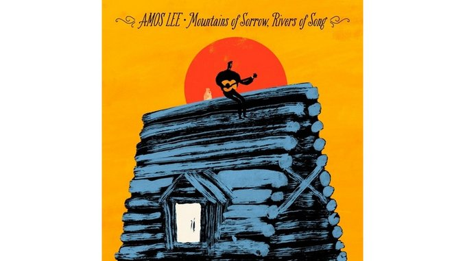Amos Lee: <i>Mountains of Sorrow, Rivers of Song</i>
