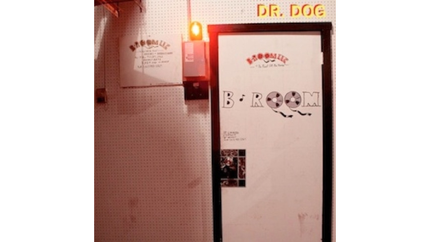 Dr. Dog: <i>B-Room</i>