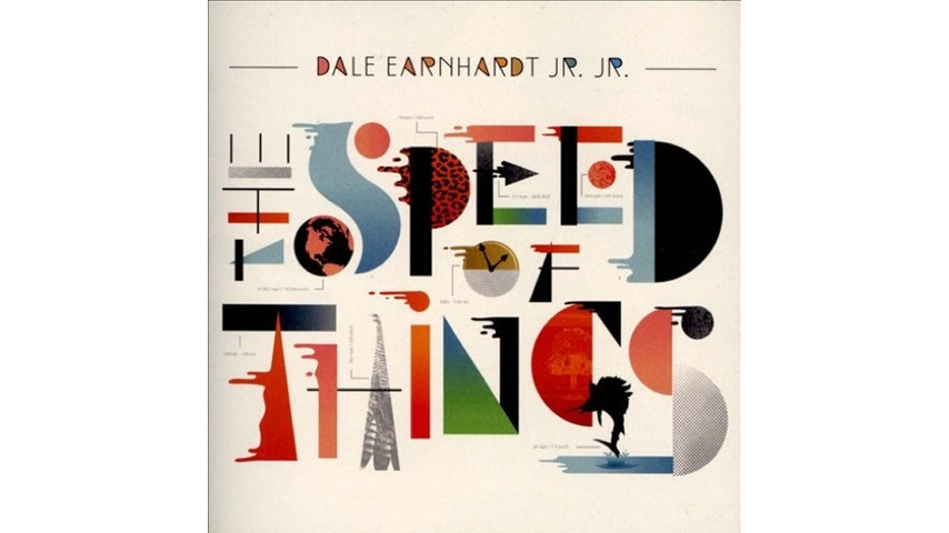 Dale Earnhardt Jr. Jr.: <i>The Speed of Things</i>